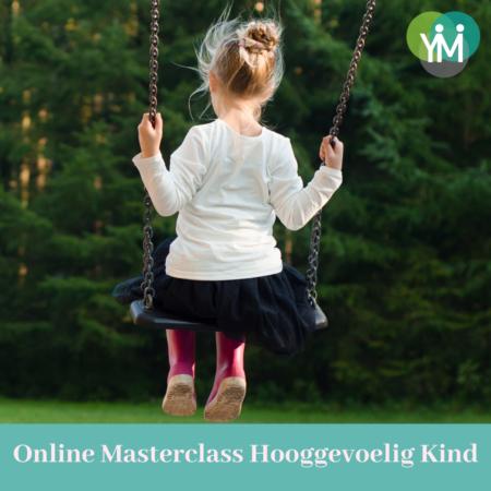 Masterclass Hooggevoelig Kind